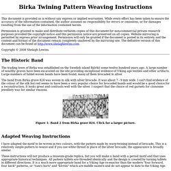 Birka Twining Pattern Weaving Instructions
