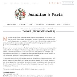 Twinkie Breakfasts - Brunchs à Paris