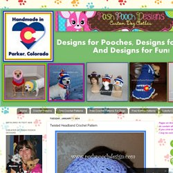 Posh Pooch Designs Dog Clothes: Twisted Headband Crochet Pattern