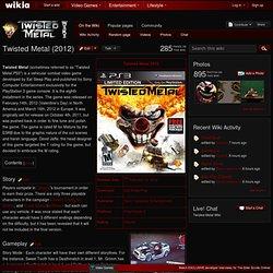 Twisted Metal (2012) - Twisted Metal Wiki