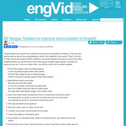 50 Tongue Twisters to improve pronunciation in English