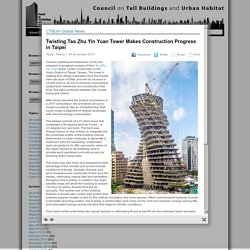 Twisting Tao Zhu Yin Yuan Tower Makes Construction Progress in Taipei - Global Tall News