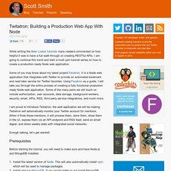 Twitatron: Building a production web app with Node - Scott Smith