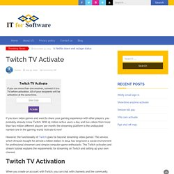 How Do I Get Twitch Activation Code?