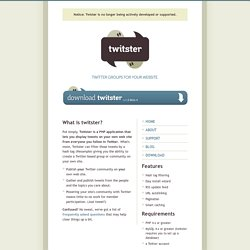 Twitster » Twitter Groups for Your Website
