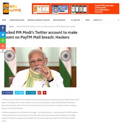 Hacked PM Modi's Twitter account to make a point on PayTM Mall breach: Hackers