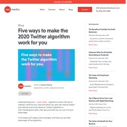 Five ways to make the 2020 Twitter algorithm work for you - Web Design & Digital Marketing - Red Media