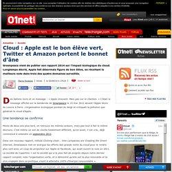 Cloud : Apple est le bon élève vert, Twitter et Amazon portent le bonnet d'âne