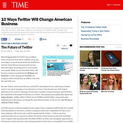 The Future of Twitter - 10 Ways Twitter Will Change American Bus
