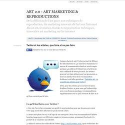 Twitter et les artistes, que faire et ne pas faire