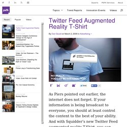 Twitter Feed Augmented Reality T-Shirt - PSFK.com