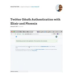 Twitter OAuth Authentication with Elixir and Phoenix