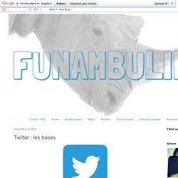 funambul(in)e: Twitter : les bases