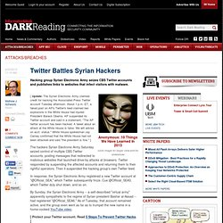 Twitter Battles Syrian Hackers - Security - Attacks/breaches -