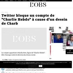 """Twitter bloque un compte de """"Charlie Hebdo"""" à cause d'un dessin de Charb"""