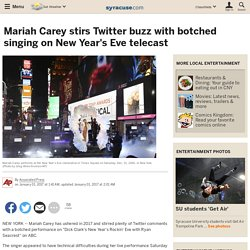 Mariah Carey stirs Twitter buzz with botched singing on New Year's Eve telecast