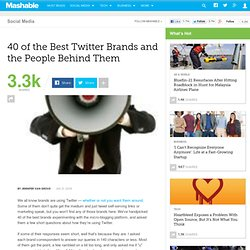 40 of the Best Twitter Brands and the People Behind Them