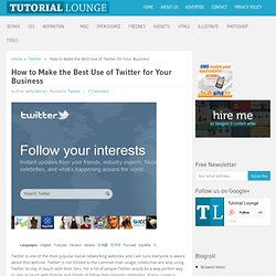 How to Make the Best Use of Twitter for Your Business