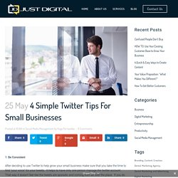 4 Simple Twitter Tips For Small Businesses