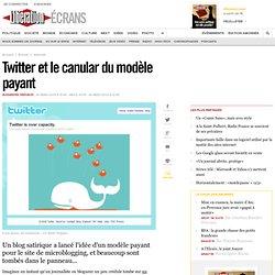 Twitter et le canular du modèle payant