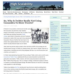 So, Why is Twitter Really Not Using Cassandra to StoreTweets?