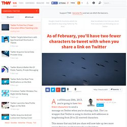 Twitter To Give You 2 Less Characters When Tweeting Links