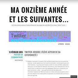 Twitter :rendre l'élève acteur de sa citoyenneté ! « Ma onzième année