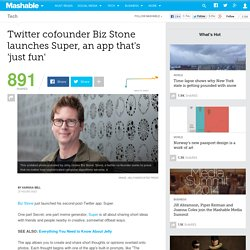 Twitter cofounder Biz Stone launches Super, an app that's 'just fun'