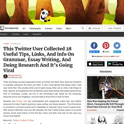 This Twitter User Collected 28 Useful Tips, Links, And Info On Grammar, Essay Writing, And Doing Research And It's Going Viral