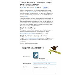 Twitter From the Command Line in Python Using OAuth