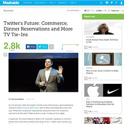 Twitter's Future: Commerce, Dinner Reservations and More TV Tie-Ins