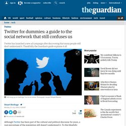 Twitter for dummies: a guide to the social network that still confuses us