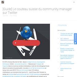 Guide Twitter : le couteau suisse du community manager