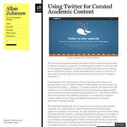 Using Twitter for Curated Academic Content