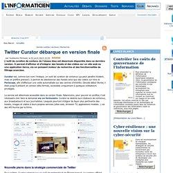 Twitter Curator débarque en version finale
