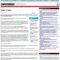 Twitter is dead( - Internet )