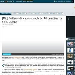 [MàJ] Twitter modifie son décompte des 140 caractères : ce qui va changer