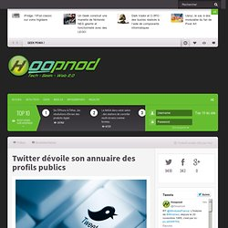 Twitter dévoile son annuaire des profils publics