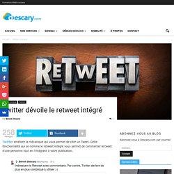 Twitter dévoile le retweet intégré
