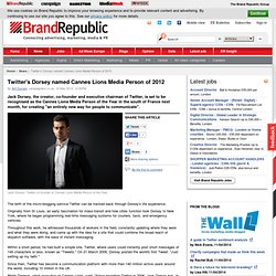 Twitter's Dorsey named Cannes Lions Media Person of 2012