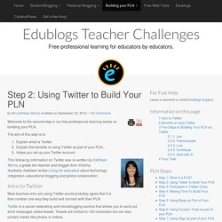 Step 2: Using Twitter to Build Your PLN