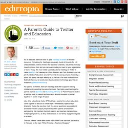 A Parents' Guide to Twitter and Education