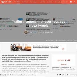 Twitter : comment effacer tous vos vieux tweets - Tech