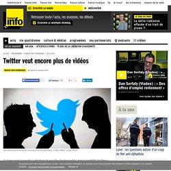 Twitter veut encore plus de vidéos