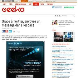 Grâce à Twitter, envoyez un message dans l'espace
