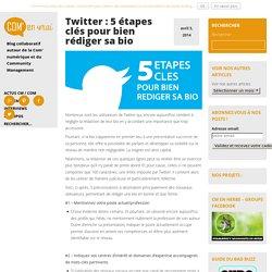 Twitter : 5 étapes clés pour bien rédiger sa bio -