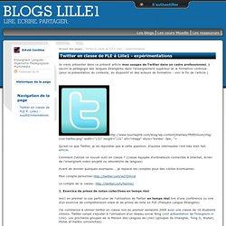 Blogs Lille1: Twitter en classe de FLE à Lille1 - expérimentations
