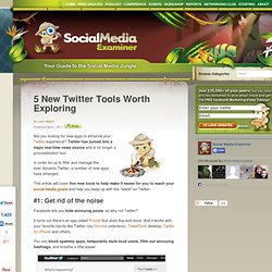 5 New Twitter Tools Worth Exploring