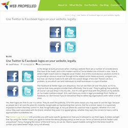 Use Twitter & Facebook logos on your website, legally. - Web Propelled