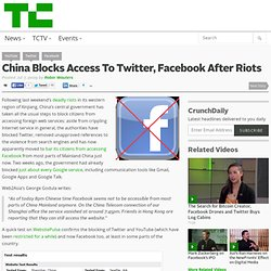 China Blocks Access To Twitter, Facebook After Riots